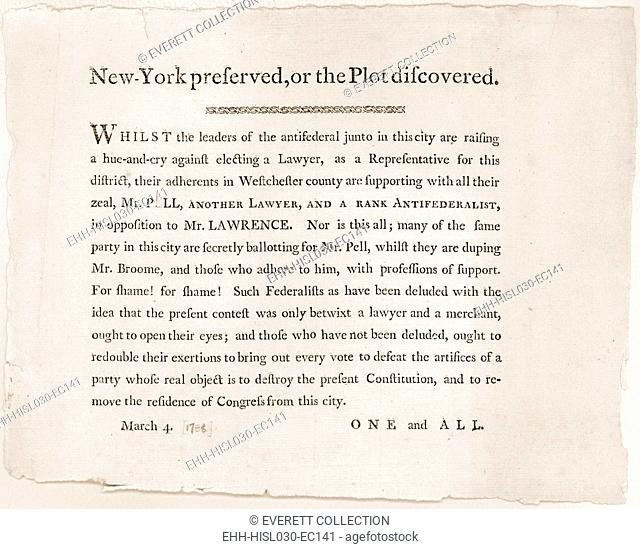 Anti-Republican Broadside of March 4 1788. It shows the controversy and politics that delayed New York 's ratification of the Constitution