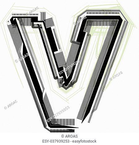 technological font. LETTER v