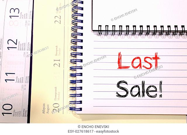 Last sale text concept write on notebook