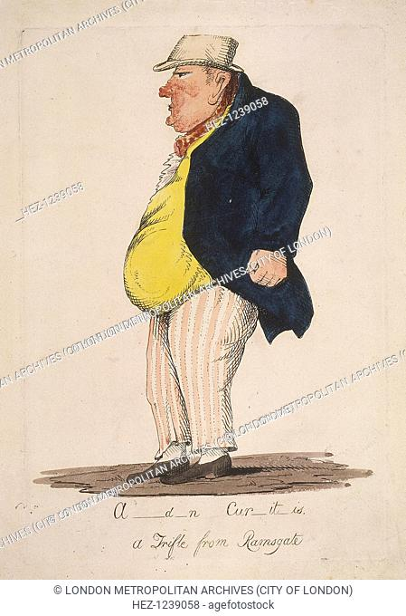 'A-d-n Cur-it-is. a Trifle from Ramsgate', (Alderman Curtis), c1821. Showing a profile view of Sir William Curtis, later Lord Mayor of London