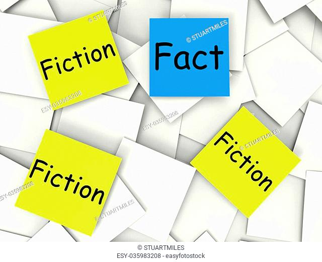 Fact Fiction Post-It Notes Showing Factual Or Untrue