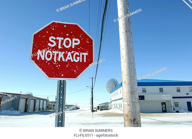 Stop Sign, Cambridge Bay, Nunavut