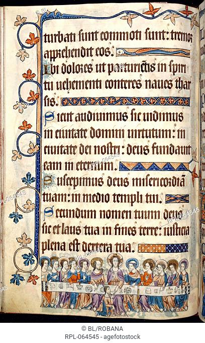 The Last Supper Whole folio Psalm 47. Border decoration and line fillers. Lower margin, Christ sits at the centre of a long table with disciples either side and...
