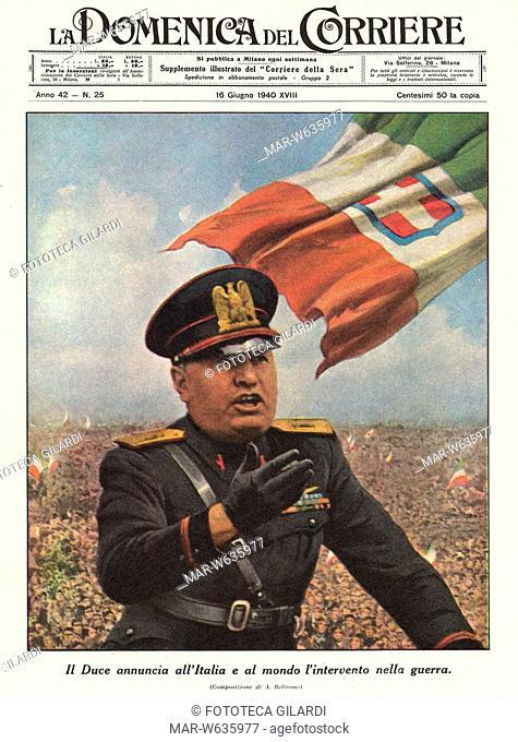 II GUERRA MONDIALE Copertina della 'Domenica del Corriere' del 16 giugno 1940 raffigurante Mussolini che annuncia alla folla l'entrata in guerra dell'Italia