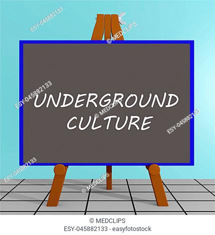 3D illustration of 'UNDERGROUND CULTURE' title on a tripod display board