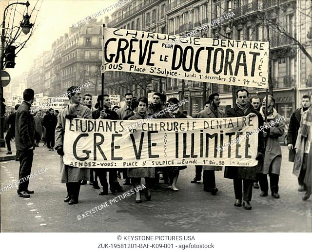 Dec. 01, 1958 - Dentistry Students go on unlimited strike: 3,000 French Dentist Students from Public and Private Schools in Paris Rheims and Lyons