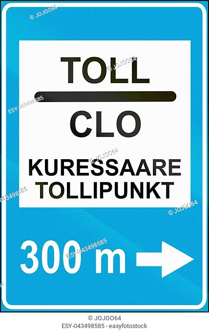Estonian service road sign - The upper words mean toll in Estonian and English, the lower words mean Kuressaare customs point