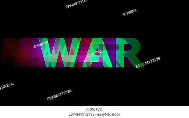 The concept of war. World War. The word War with interference