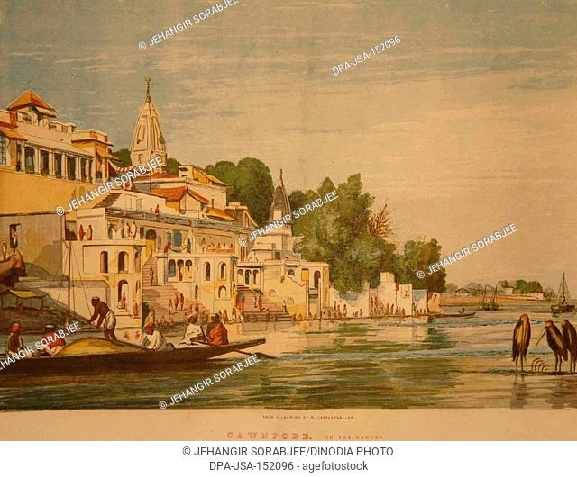 Lithographs Cawnpore on the Ganges ; Kanpur ; Uttar Pradesh ; India