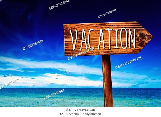 Vacation Season, Rustic Wooden Direction Sign in Coastal Summer Vacation Resort