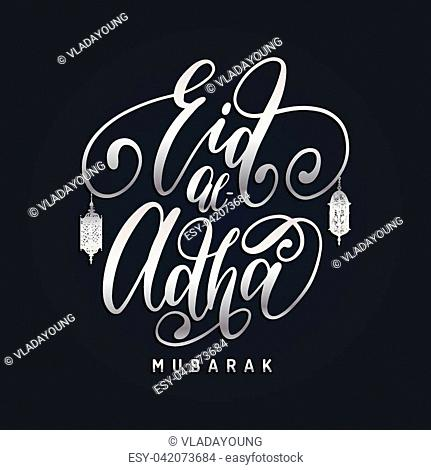 Greeting card with Eid al- Adha calligraphy. English translation from arabic Feast of the Sacrifice graphic poster. Vector illustration of islamic holiday...