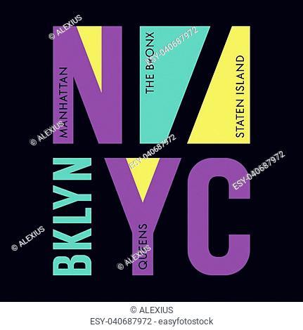 New York city typography / t-shirt graphics / vectors / tee graphics / Brooklyn, Queens, Manhattan, The Bronx and Staten Island