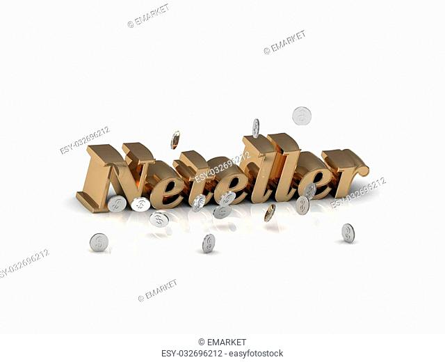 Neteller - inscription of gold letters and silver money on white background