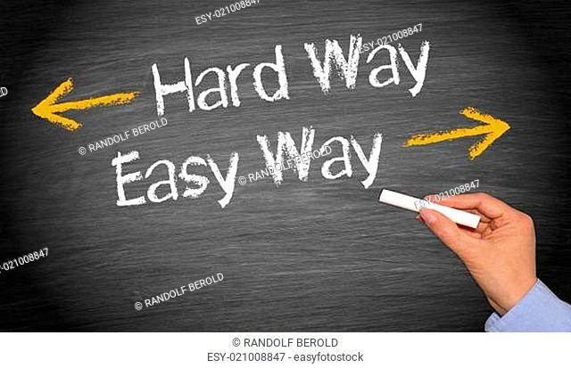 Hard Way and Easy Way