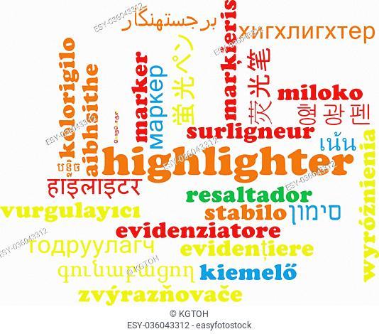 Background concept wordcloud multilanguage international many language illustration of highlighter