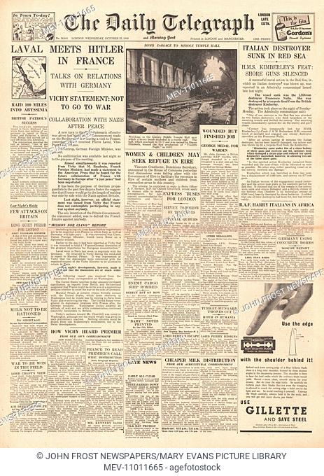1940 front page Daily Telegraph French Deputy Premier Pierre Laval meets Hitler and Von Ribbentrop in France. 23rd October 1940 issue