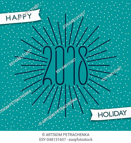 Happy Holiday 2018. Greetings banner. Vector design elements