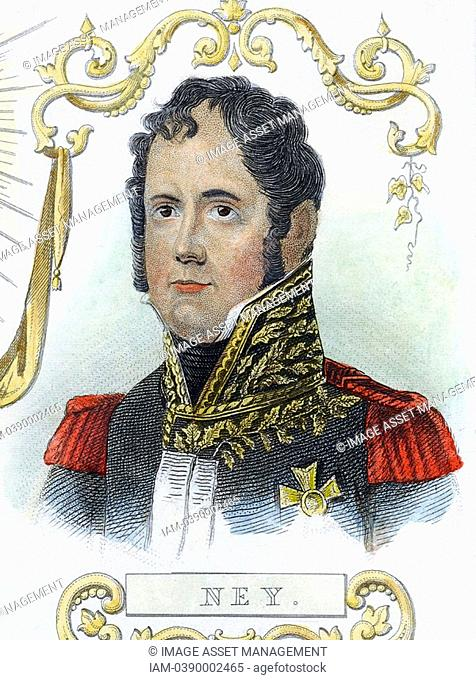 Michel Ney 1769-1815 French soldier  Led rearguard of retreat from Moscow: commanded French centre at Waterloo  Hand-coloured engraving