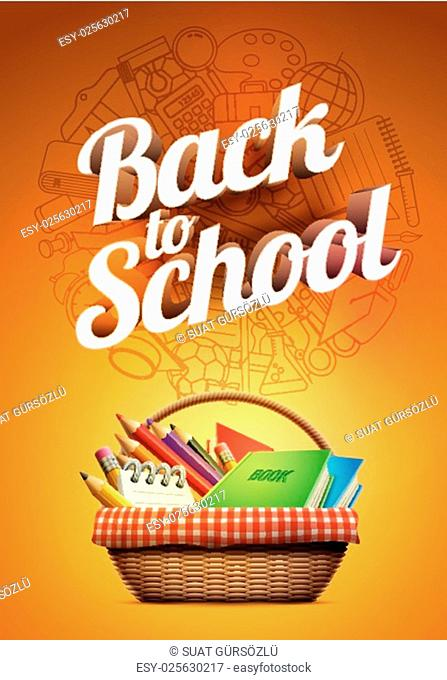 Back to school poster with school supplies wicker basket. Detailed vector illustration