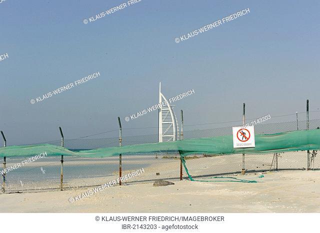 No Trespassing, sign with fencing, Burj al Arab, Tower of the Arabs, hotel, landmark, Jumeirah Group, United Arab Emirates, Arabian Peninsula, Asia