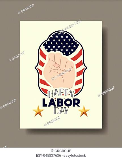 happy labor day card with hand fist and usa flag vector illustration design