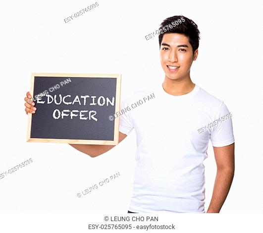 Asian man hold with chalkboard showing education offer