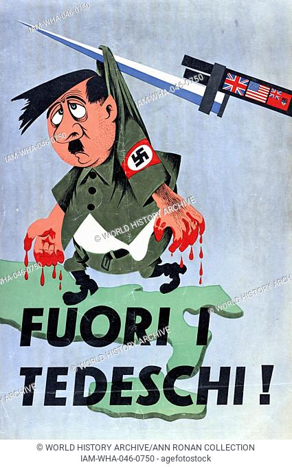 Italian World War II poster, It shows Adolf Hitler with blood on his hands hanging from a bayonet. Translates from Italian 'Out the Germans'