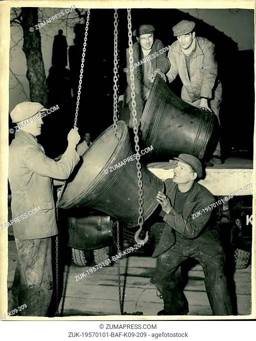 Jan. 01, 1957 - The Recast Bells For St. Clement Danes Church. The famous Bells of St. Clement Danes Church in the Strand - were returned this afternoon - after...