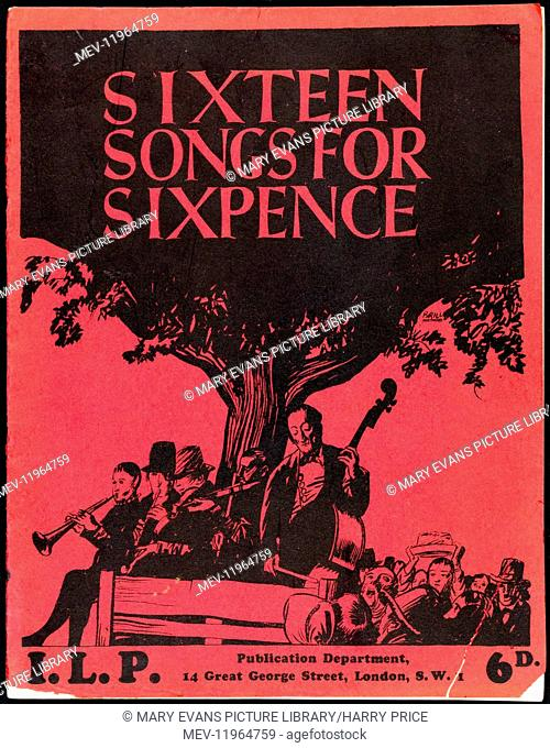 Sheet music cover illustration: 'Sixteen Songs for Sixpence', I. L. P. Publication Department, circa 1930