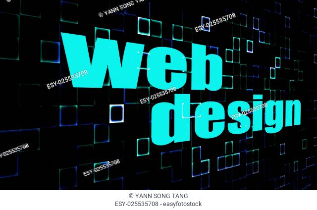 Web design word on digital background image with hi-res rendered artwork that could be used for any graphic design