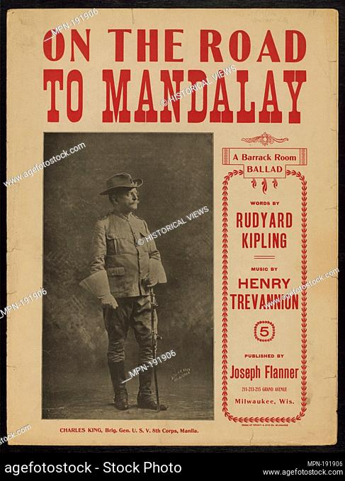 0n the road to Mandalay : a barrack-room ballad. Kipling, Rudyard (1865-1936) (Lyricist) Trevannion, Henry. Published music