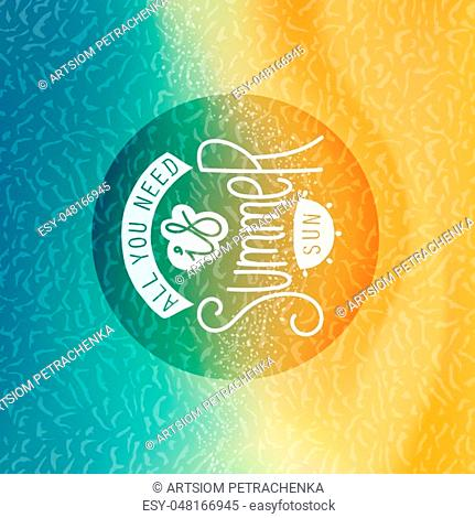 .Creative Summer label. Stylized tropical beachfront background and handwritten slogan. Vector illustration