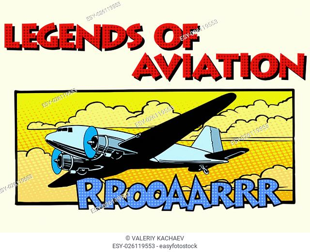Legends of aviation abstract retro airplane pop art retro style. Style retro greeting cards and collectible cards. Equipment aircraft transport