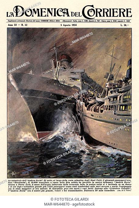 DISASTRI 26 luglio 1956 La catastrofe dell'Andrea Doria. Di notte, al largo della costa atlantica degli Stati Uniti il piroscafo passeggeri svedese -Stockholm-...