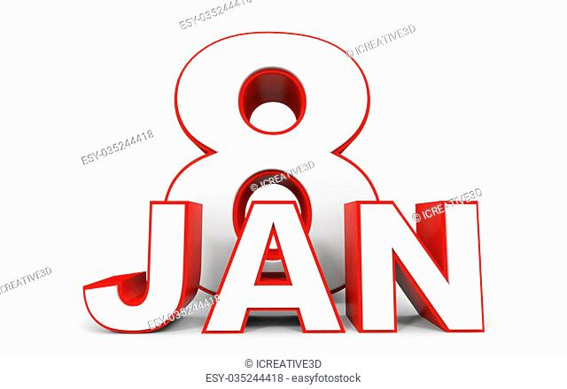 January 8. 3d text on white background. Illustration