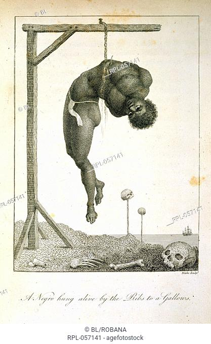 A Negro hung alive by the Ribs to a Gallows. Image taken from Narrative of a five years expedition against the revolted Negroes of Surinam from the year 1772 to...