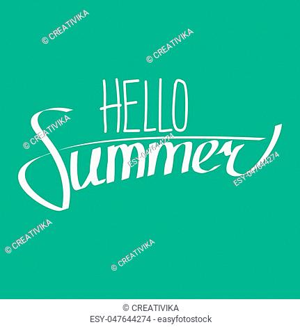 Hello summer lettering composition. White letters on green background. Vector illustration in eps8 format