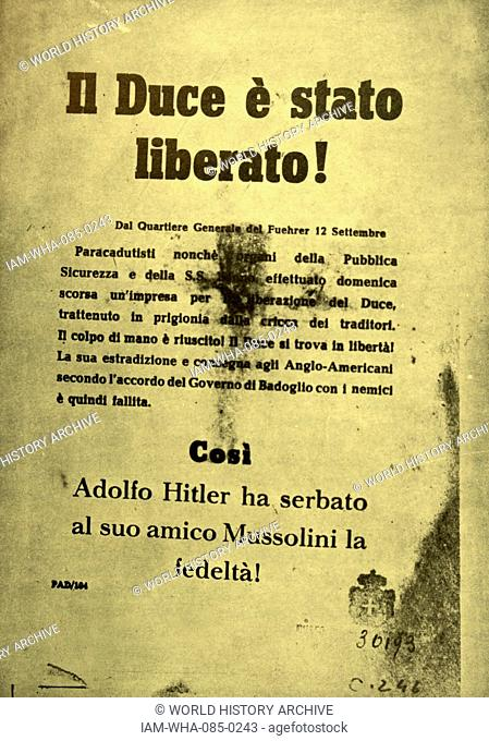 Leaflet that was circulated after the evasion of Benito Mussolini (1883-1945) an Italian politician, dictator, and journalist, in Italy