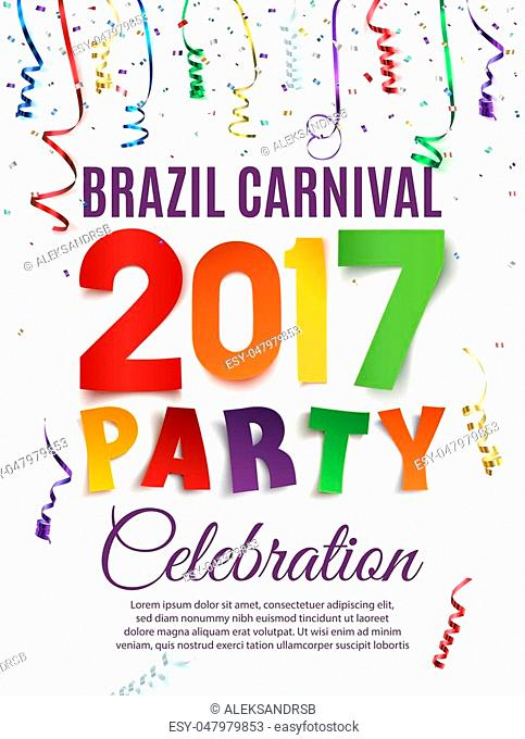Brazil Carnival 2017 party poster template with confetti and colorful ribbons on white background. Vector illustration