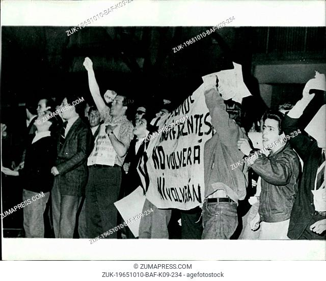 Oct. 10, 1965 - Demonstrations In Argentina: More than 600 people were arrested on Sunday night, as police fought with thousands of followers of exiled dictator