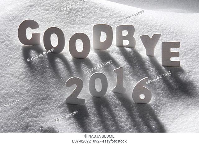 White Letters Building English Text Goodbye 2016 In Snow. Snowy Scenery For Happy New Year Greetings