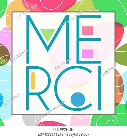 Merci text in a creative way over colorful background