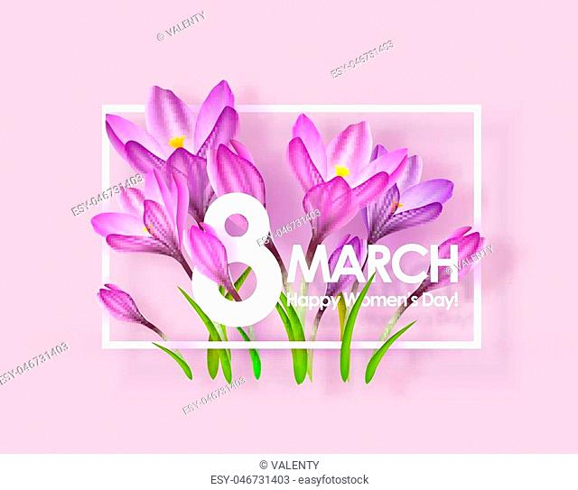 Happy womens day greeting card. 8 March Postcard. Vector illustration with flowers crocuses