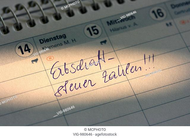Inherit, death duty, calendar . - 02/09/2008