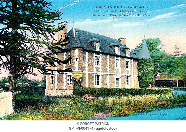CHATEAU DE L'ECUREUIL, A MARVEL OF 13TH CENTURY ARCHITECTURE, COLORED OLD POSTCARD, COLLECTION OF THE CITY OF RUGLES, EURE (27), FRANCE
