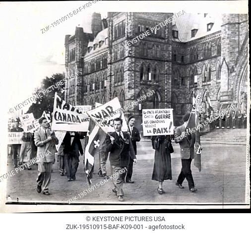 Sep. 15, 1951 - Picketing Nato opening;Pickets parade in front of the Parliament buildings this afternoon protesting the North Atlantic Peace Act opening