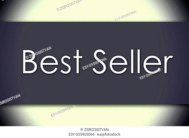 Best Seller - business concept with text