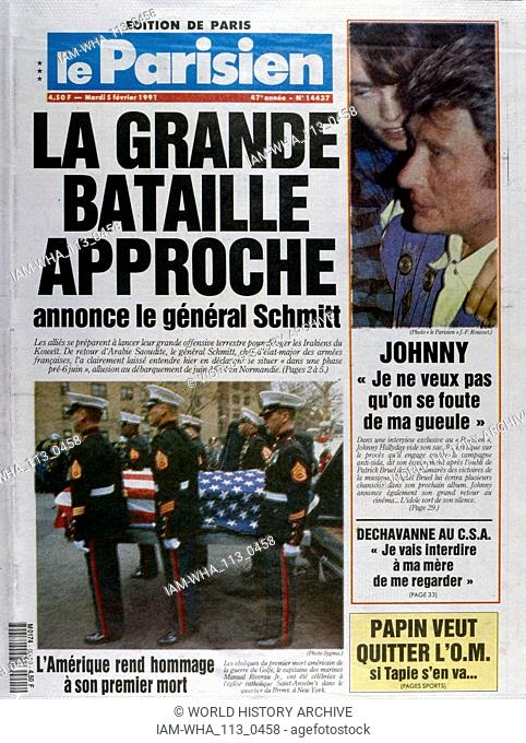 Front Page of the French publication 'Le Parisien' reporting the last days of the Gulf War, 5th February 1991. Singer Johnny Halliday is seen on the right of...