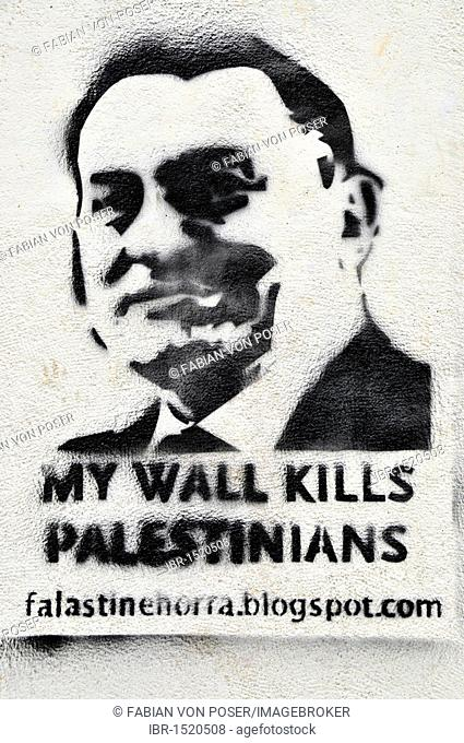 Graffiti, My wall kills Palestinians, Benjamin Netanyahu, on a wall in the historic town centre of Beirut, Lebanon, Middle East, Orient