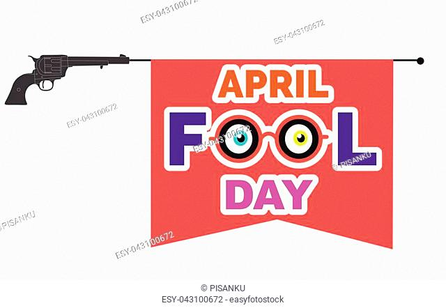 April Fools Day Flag And Gun Toy Background Vector Image